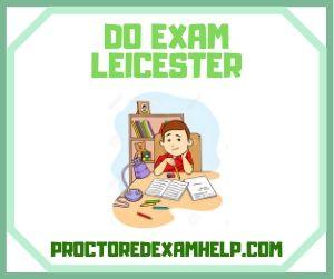 Do My ProctorU Exam Leicester