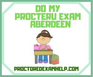 Do MyProcterU Exam Aberdeen