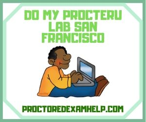 Do My ProcterU Lab San Francisco