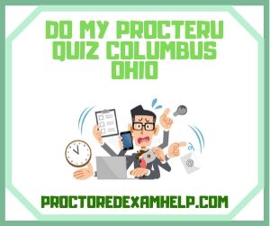 Do My ProcterU Quiz Columbus Ohio