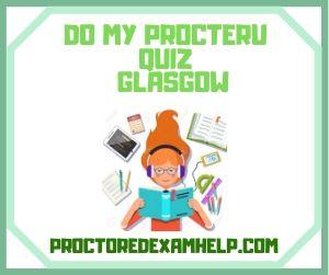 Do My ProcterU Quiz Glasgow