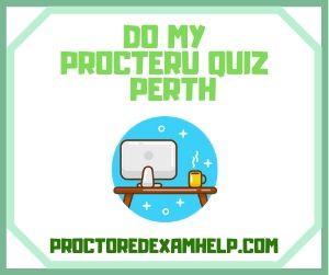 Do My ProcterU Quiz Perth