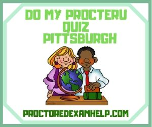 Do My ProcterU Quiz Pittsburgh