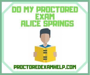 Do My Proctored exam Alice Springs