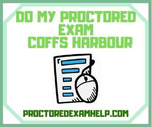 Do My Proctored exam Coffs Harbour