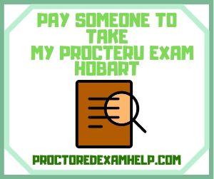 Pay Someone To Take My ProcterU Exam Hobart