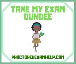 Take My Exam Dundee