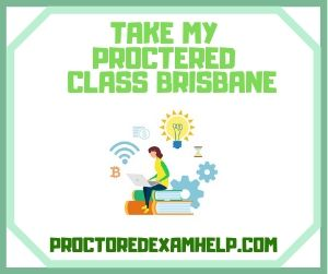 Take My Proctered Class Brisbane