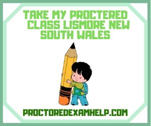 Take My Proctered Class Lismore New South Wales