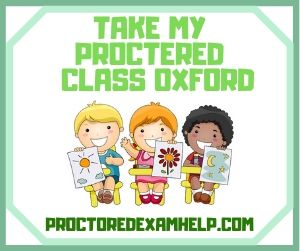 Take My Proctered Class Oxford