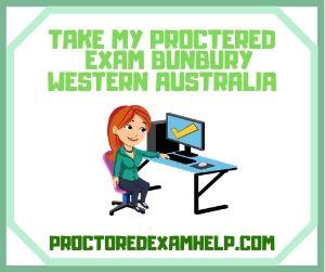 Take My Proctered Exam Bunbury Western Australia