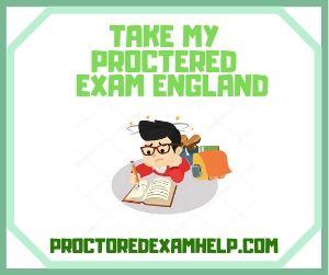 Take My Proctered Exam England