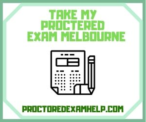 Take My Proctered Exam Melbourne
