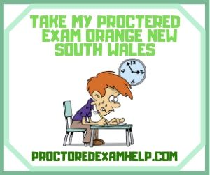 Take My Proctered Exam Orange New South Wales