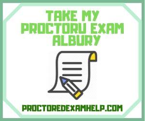 Take My Proctoru exam Albury