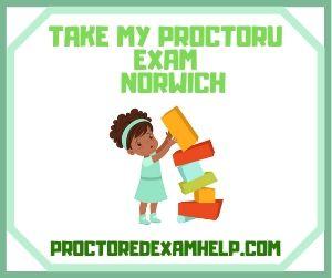Take My ProctorU Exam Norwich